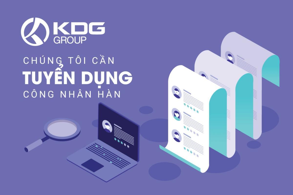 TUYỂN DỤNG KDG 2020: CÔNG NHÂN HÀN